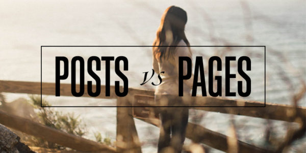 Posts versus Pages in WordPress